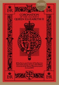 Coronation Of Her Majesty Queen Elizabeth II (Facsimile Edition) published by Novello