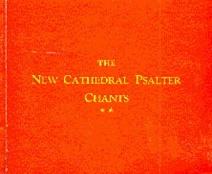 The New Cathedral Psalter Chants 82 published by Novello