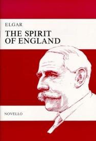 Elgar: The Spirit Of England Op.80 published by Novello - Vocal Score