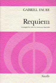 Faure: Requiem (SSA) published by Novello