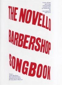 The Novello Barbershop Songbook published by Novello