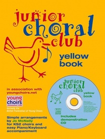 Junior Choral Club Book 5: Yellow Book published by Novello