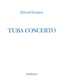 Gregson: Concerto for Tuba published by Novello