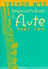 Wye: Beginners Book for the Flute Part 2 published by Novello