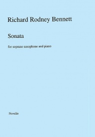 Bennett: Sonata for Soprano Saxophone & Piano published by Novello