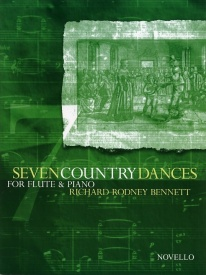 Bennett: Seven Country Dances for Flute published by Novello