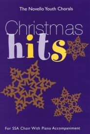 The Novello Youth Chorals: Christmas Hits (SSA) published by Novello