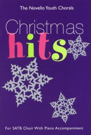 The Novello Youth Chorals: Christmas Hits (SATB) published by Novello