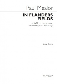 In Flanders Fields SATB by Mealor published by Novello