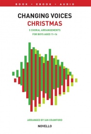 Changing Voices: Christmas Songs For Boys published by Novello