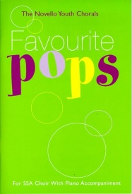The Novello Youth Chorals: Favourite Pops (SSA) published by Novello