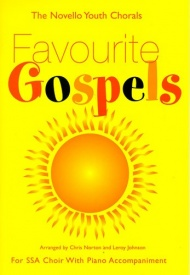 The Novello Youth Chorals: Favourite Gospels (SSA) published by Novello