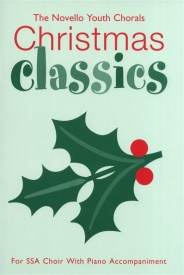 The Novello Youth Chorals: Christmas Classics (SSA) published by Novello