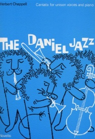 Chappell: The Daniel Jazz (Unison) published by Novello