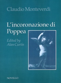 Monteverdi: L' Incoronazione Di Poppea published by Novello - Vocal Score