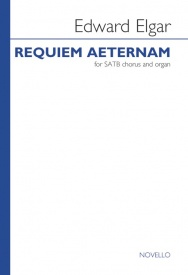 Edward Elgar: Requiem Aeternam (Nimrod) - SATB published by Novello
