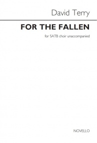 For the Fallen SATB by Terry published by Novello