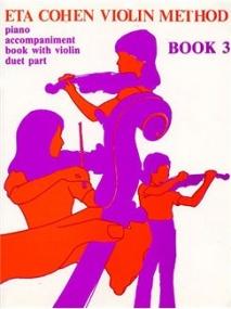 Eta Cohen: Violin Method Book 3 - Piano Accompaniment published by Novello