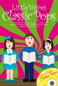 Little Voices : Classic Pops Book & CD published by Novello
