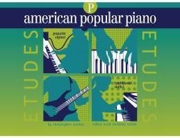American Popular Piano Etudes Preparatory by Norton published by Novus