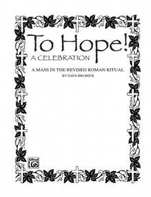 Brubeck: To Hope! (A Celebration) for SATB published by Alfred