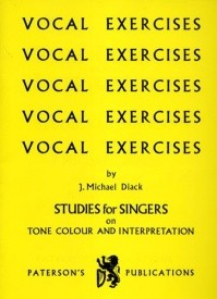 Diack: Vocal Exercises - Studies For Singers published by Paterson