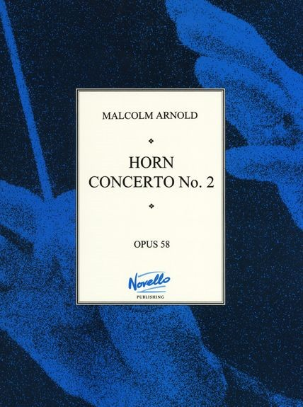 Arnold: Concerto No.2 Opus 58 for Horn published by Paterson