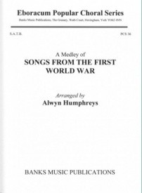 Songs from the First World War (A Medley) SATB published by Banks