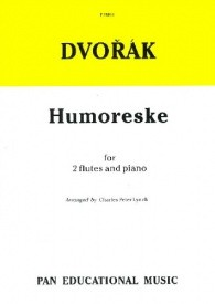 Dvorak: Humoreske For 2 Flutes & Piano published by Pan