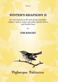 Knight: Winter's Rhapsody II for Clarinet & Strings published by Phylloscopus