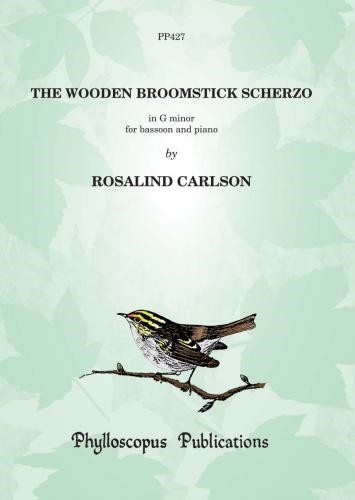The Wooden Broomstick Scherzo for Bassoon by Carlson published by Phylloscopus
