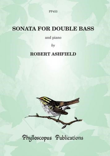Ashfield: Sonata for Double Bass published by Phylloscopus
