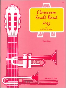 Michael: Classroom Small Band Jazz Book 3 published by Stainer & Bell - Complete Pack