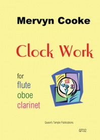 Cooke: Clock Work for Wind Trio published by Queens Temple