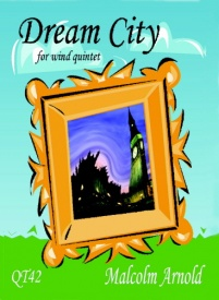 Arnold: Dream City for Wind Quintet published by Queen's Temple