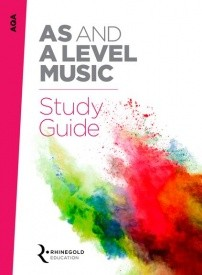 AQA AS And A Level Music Study Guide published by Rhinegold