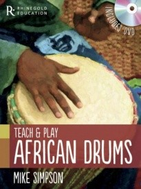 Teach And Play African Drums published by Rhinegold
