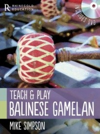Teach And Play Balinese Gamelan published by Rhinegold