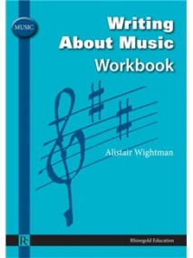 Writing About Music Workbook published by Rhinegold