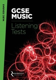 WJEC / Eduqas GCSE Music Listening Tests by Rhinegold
