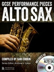 GCSE Performance Pieces - Alto Saxophone published by Rhinegold