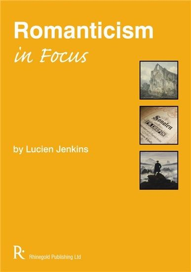 Romanticism In Focus published by Rhinegold