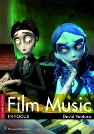 Film Music In Focus - Second Edition published by Rhinegold