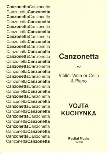 Kuchynka: Canzonetta for Violin, Viola or Cello published by Recital