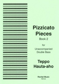 Hauta-Aho: Pizzicato Pieces Book 2 by for Double Bass published by Recital Music