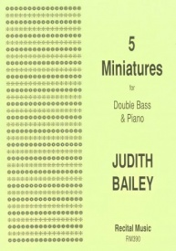 Bailey: 5 Miniatures for Double Bass published by Recital
