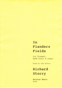 In Flanders Fields SATB, trumpet & organ by Storry published by Recital Music