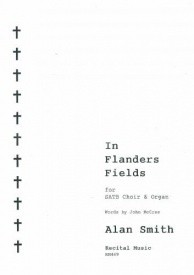 In Flanders Fields SATB by Alan Smith published by Recital Music