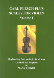Carl Flesch Plus Scales for Violin Volume I by Knight published by Strings Attached