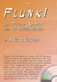Saunders: Flunk! for Flute Group with CD Backing Tracks published by Spartan